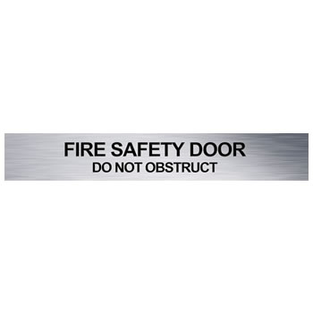 Brushed Aluminium Fire Safety Door Do Not Obstruct Fire Rate